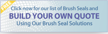 Build a Brush Seal & Mount Quote
